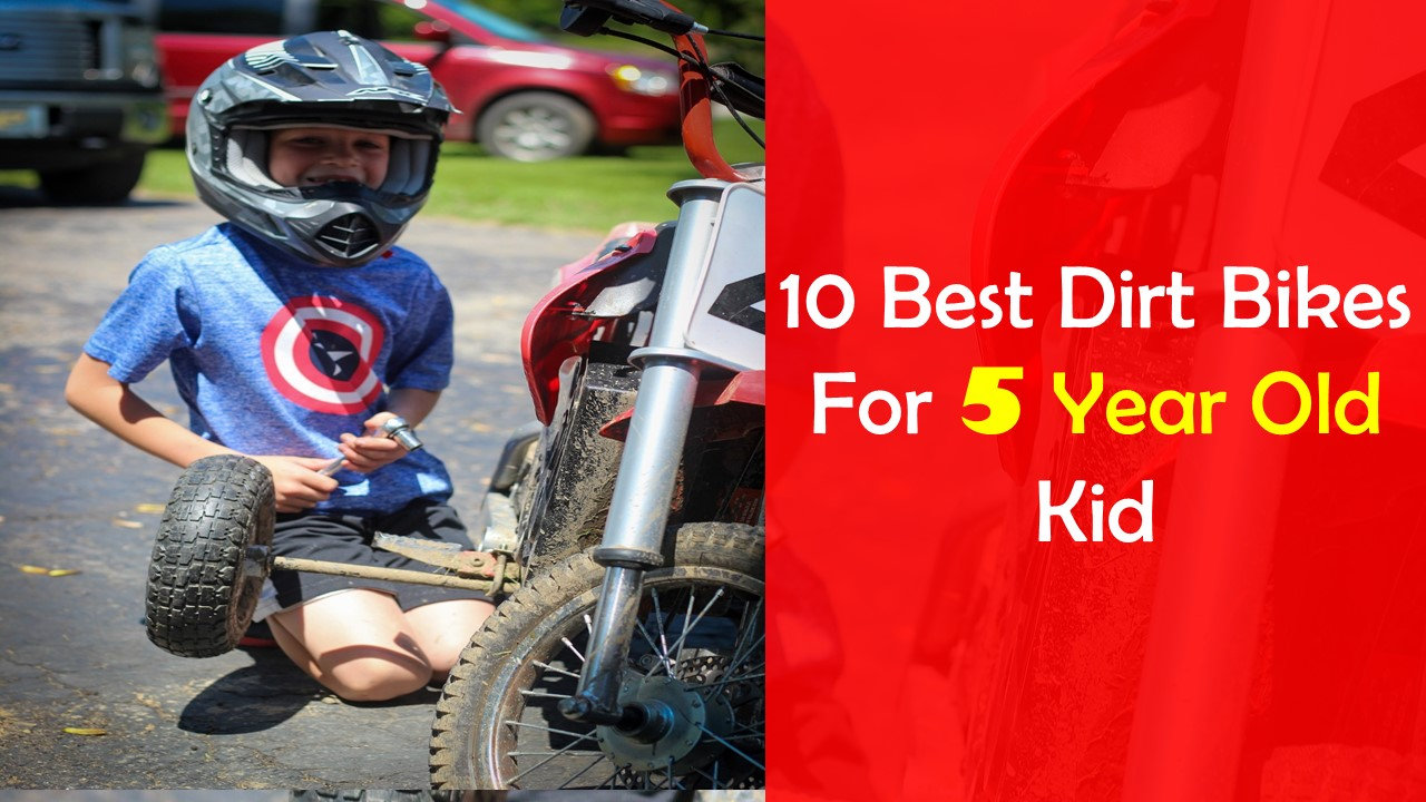 best dirt bike for 5 year old kid