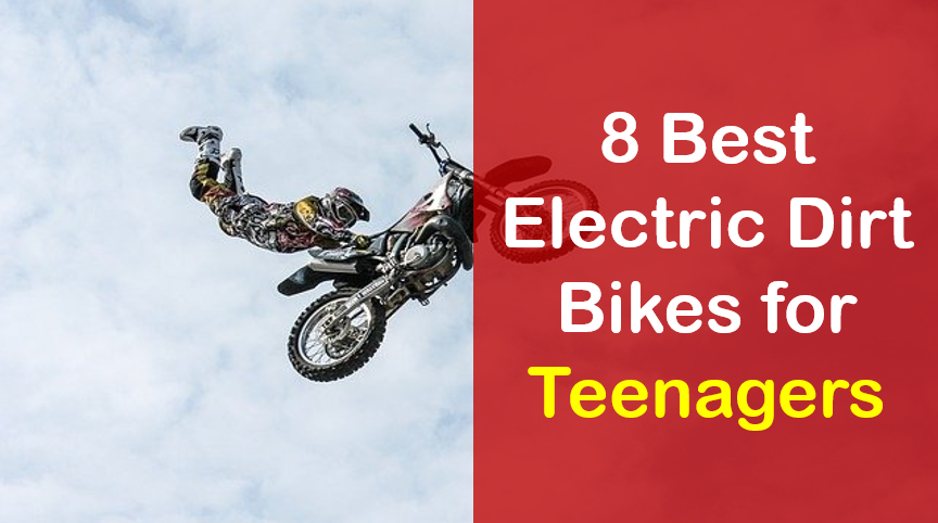 best electric dirt bikes for teenagers