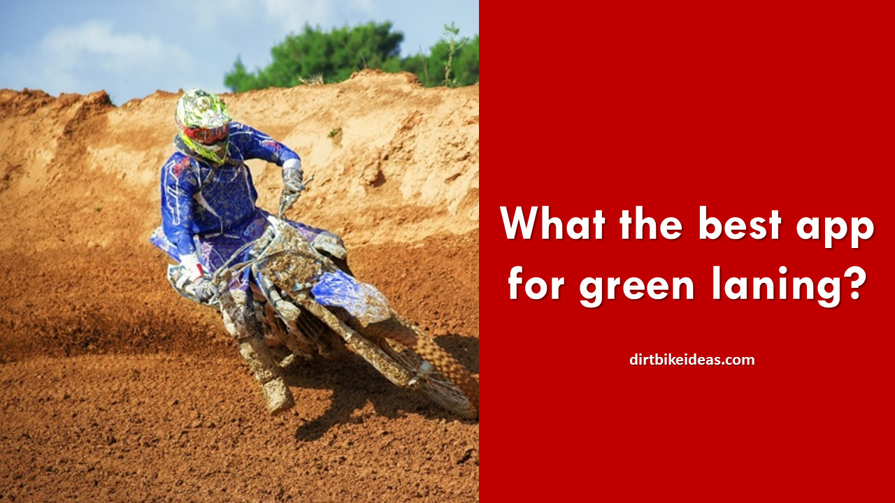 What's the best app for green laning